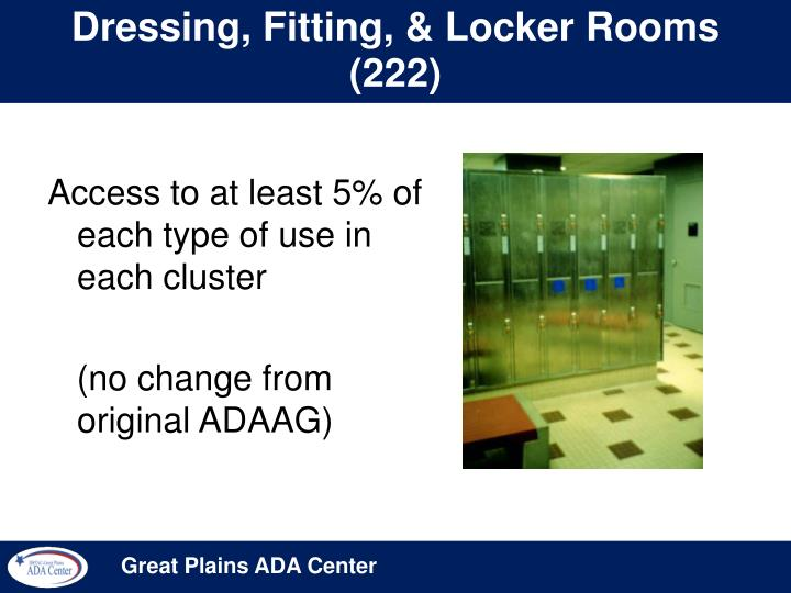 Dressing, Fitting, & Locker Rooms (222)