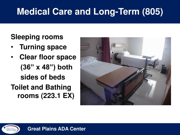 Medical Care and Long-Term (805)
