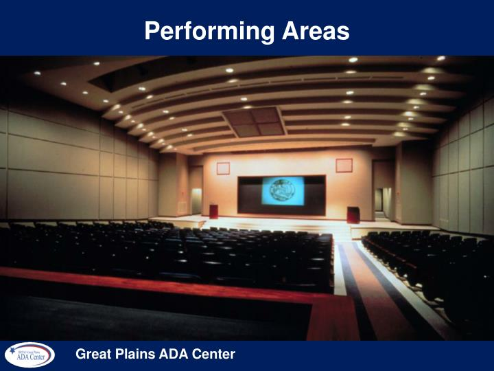 Performing Areas