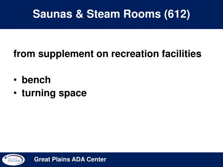 Saunas & Steam Rooms (612)