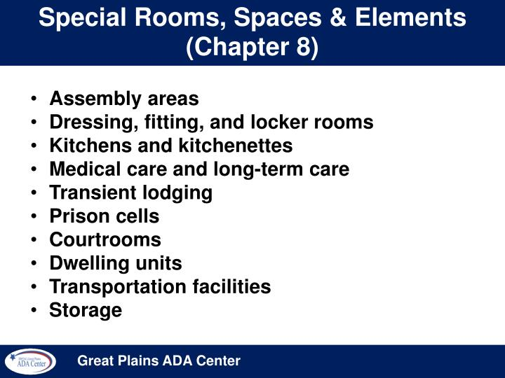 Special Rooms, Spaces & Elements (Chapter 8)
