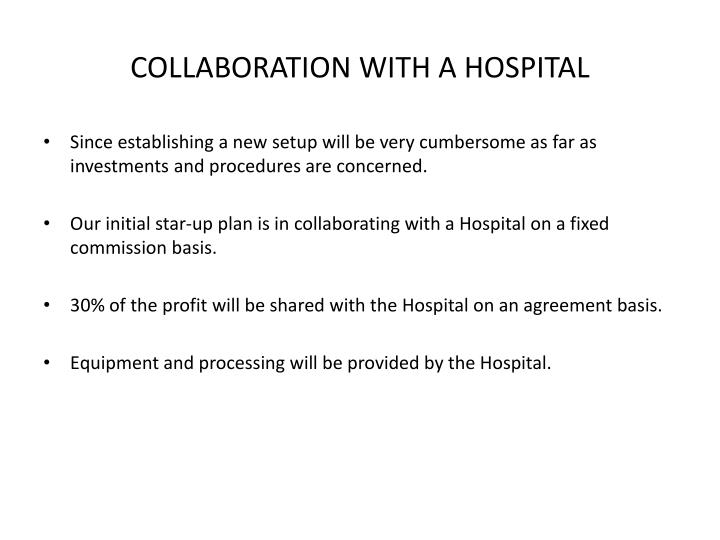 COLLABORATION WITH A HOSPITAL