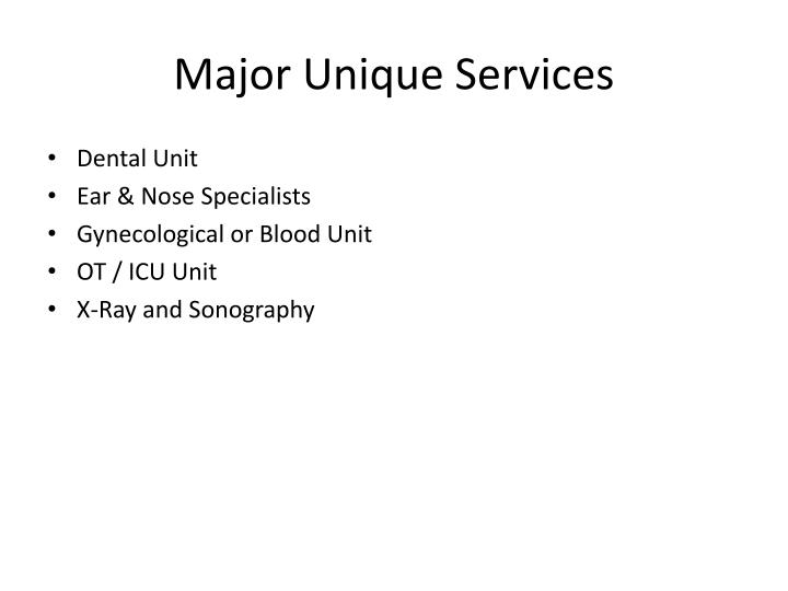 Major Unique Services
