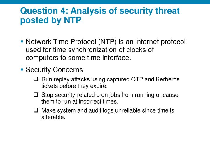 Question 4: Analysis of security threat posted by NTP