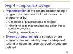step 4 implement design