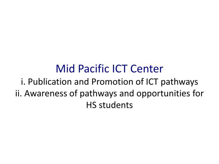 Mid Pacific ICT Center