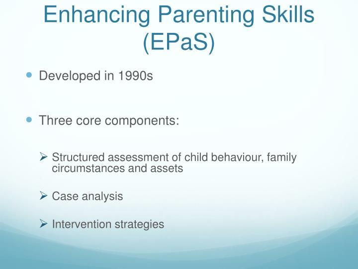 Enhancing parenting skills epas