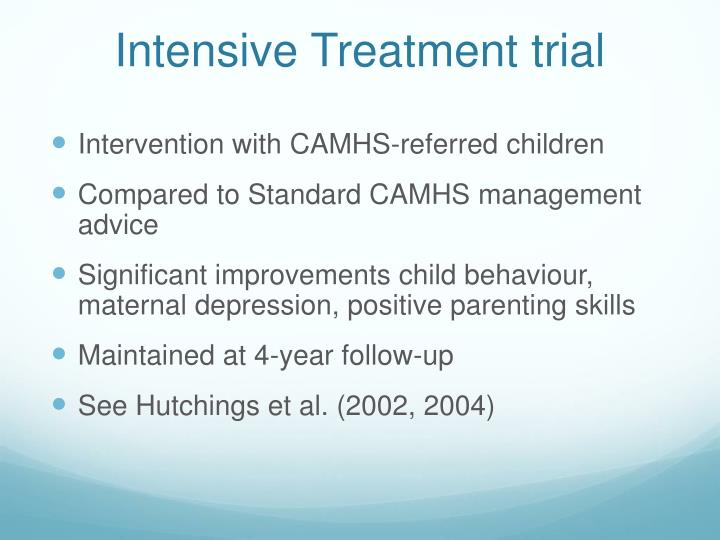 Intensive Treatment trial