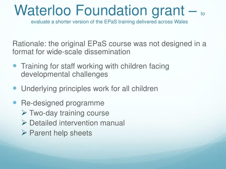 Waterloo Foundation grant –