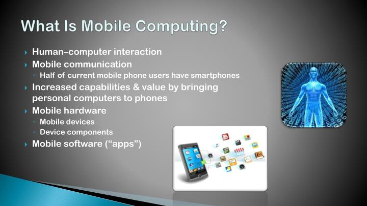 types of mobility for mobile computing computer science essay Cse 6392 – mobile computer systems 1 environmental and health hazards of mobile devices and wireless communication savita chauhan department of computer science and engineering, university of texas at arlington.