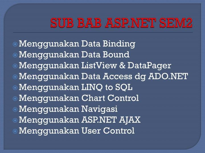SUB BAB ASP.NET SEM2