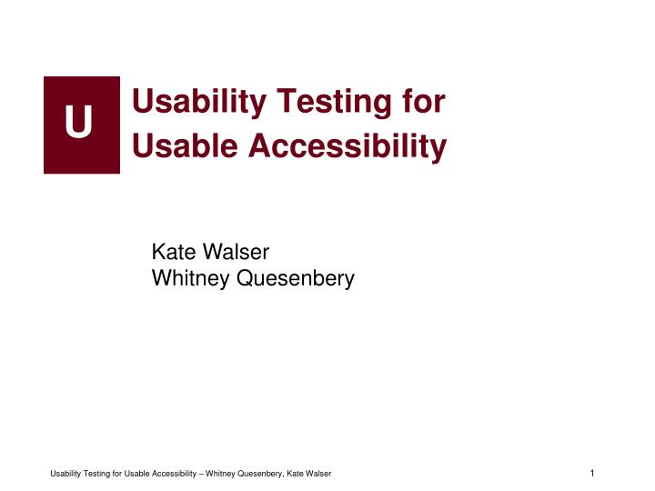 usability testing for usable accessibility n.