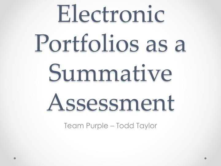 electronic portfolios as a summative assessment n.