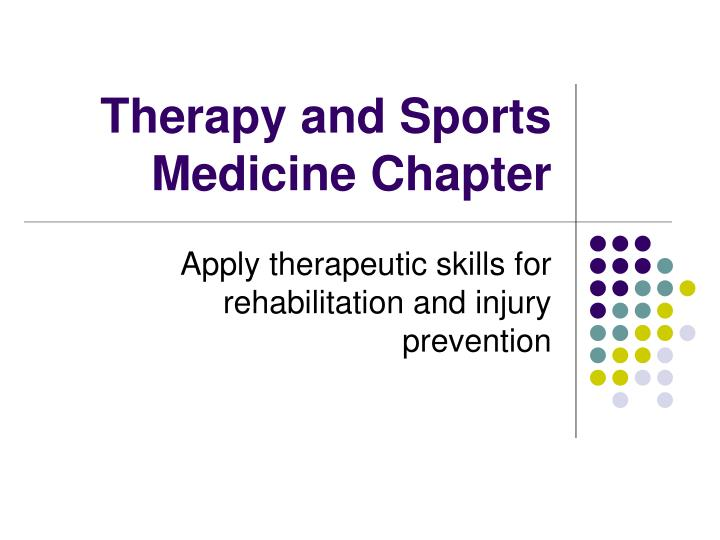 therapy and sports medicine chapter n.