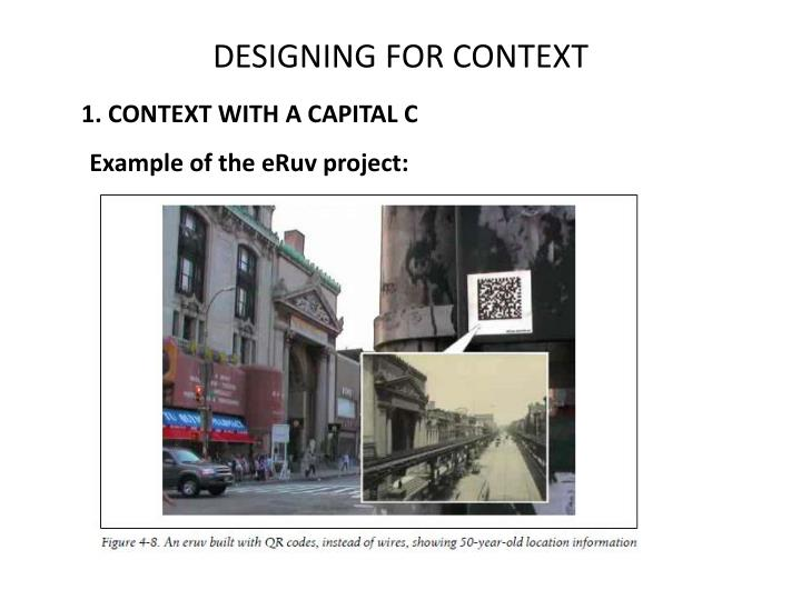 DESIGNING FOR CONTEXT