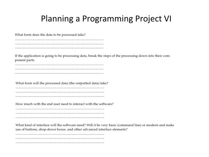 Planning a Programming Project VI