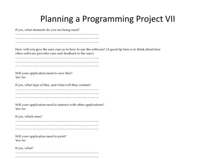 Planning a Programming Project VII