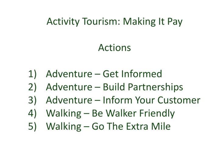Activity Tourism: Making It Pay