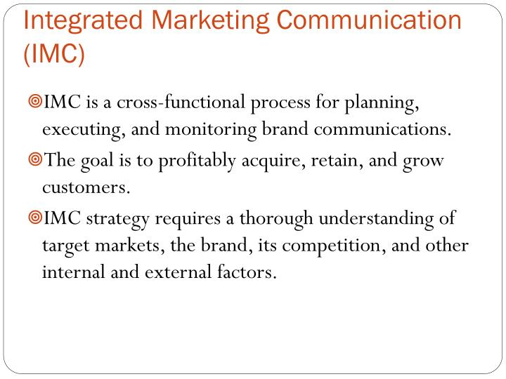 Integrated Marketing Communication (IMC)