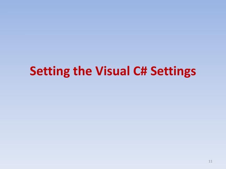 Setting the Visual C# Settings