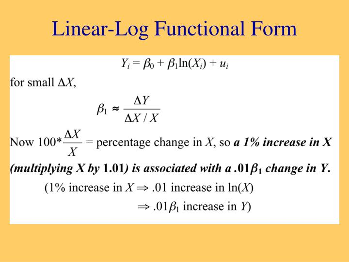 Linear-Log Functional Form