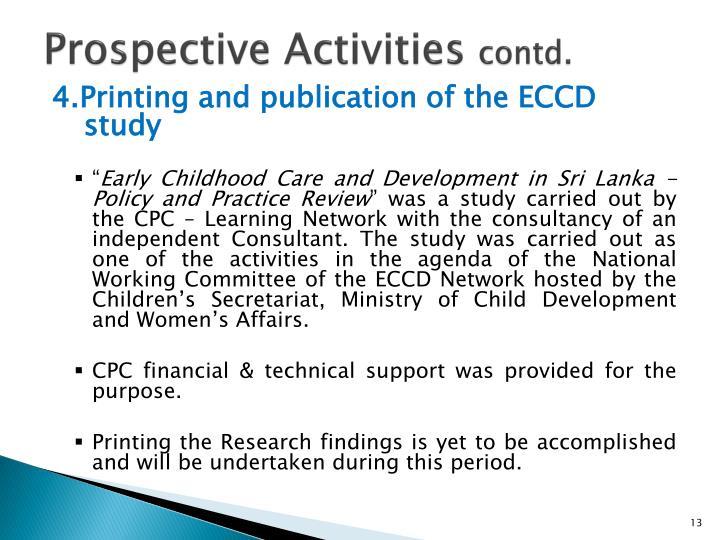 Prospective Activities