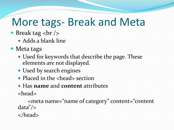 More tags- Break and Meta