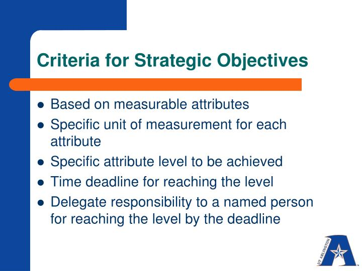 Criteria for Strategic Objectives