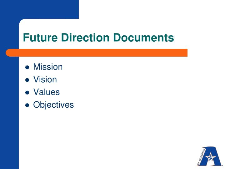 Future Direction Documents