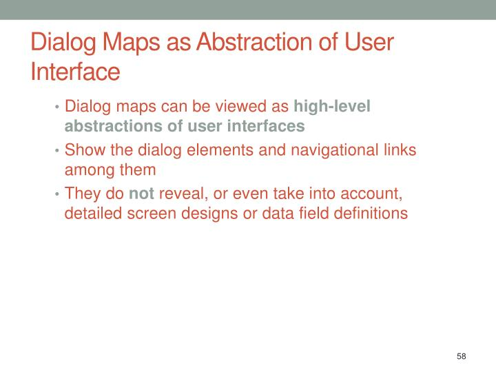 Dialog Maps as Abstraction of User Interface