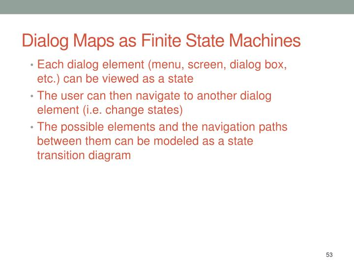 Dialog Maps as Finite State Machines