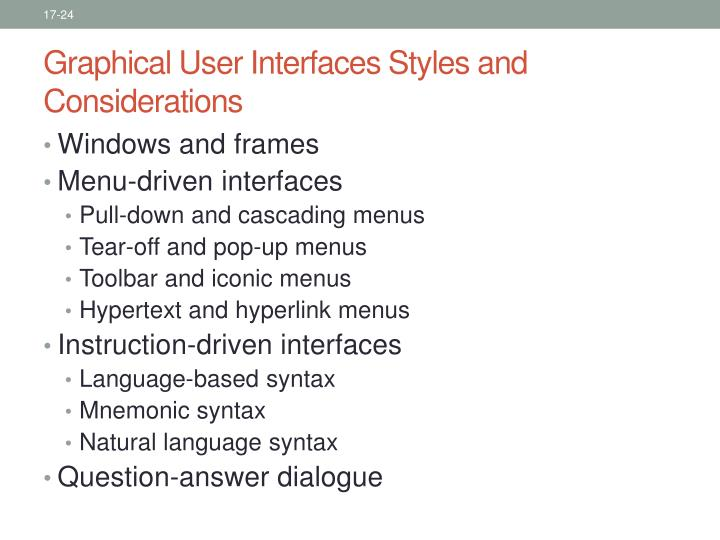 Graphical User Interfaces Styles and Considerations