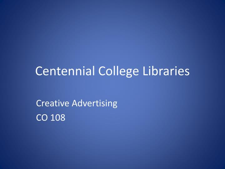 centennial college libraries n.