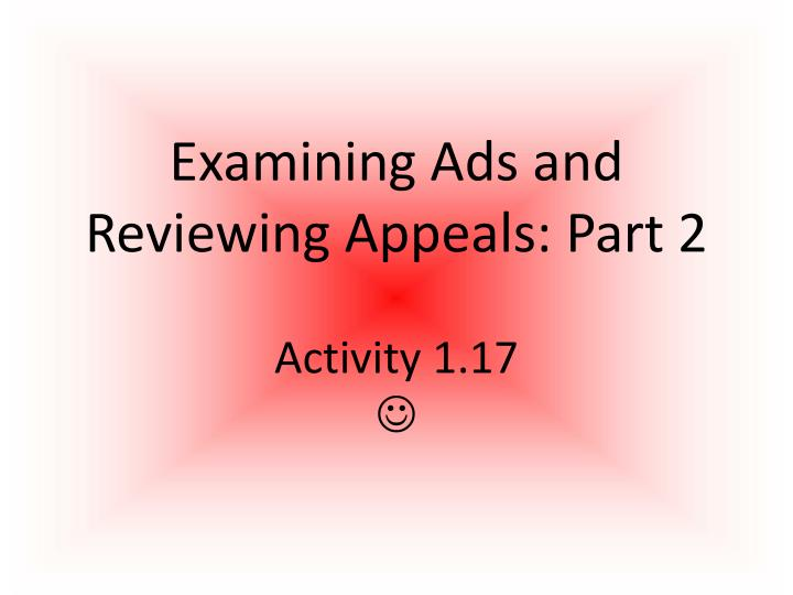 Examining ads and reviewing appeals part 2