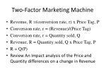 two factor marketing machine