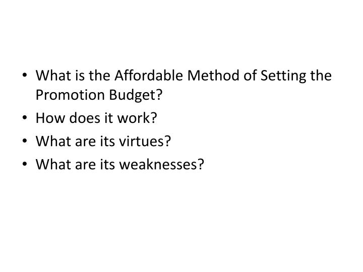 What is the Affordable Method of Setting the