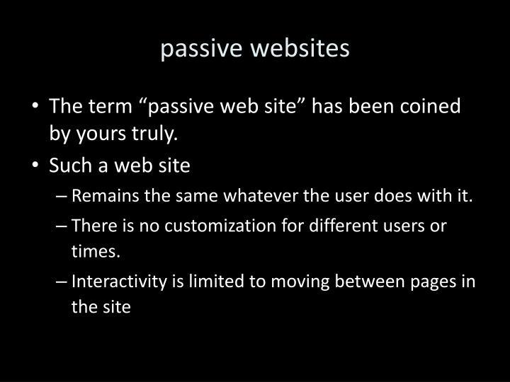 passive websites