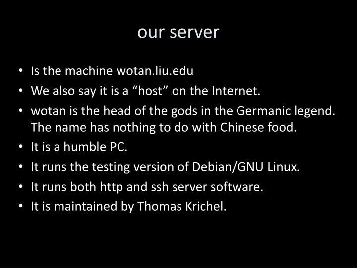 our server