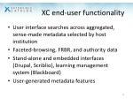 xc end user functionality