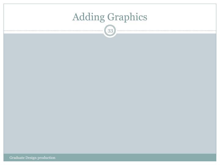 Adding Graphics