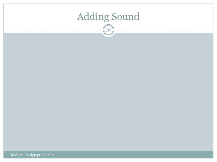 Adding Sound