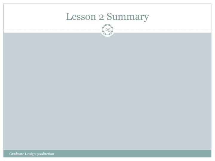 Lesson 2 Summary
