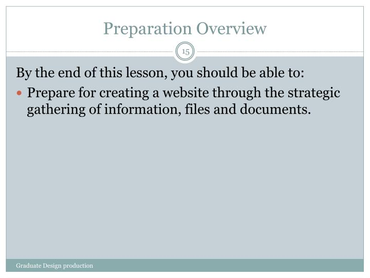 Preparation Overview