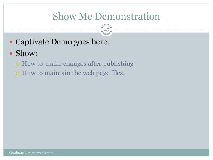 Show Me Demonstration
