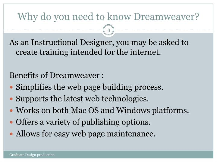 Why do you need to know dreamweaver