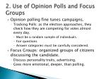 2 use of opinion polls and focus groups
