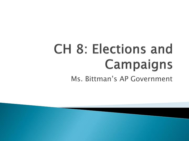 ch 8 elections and campaigns