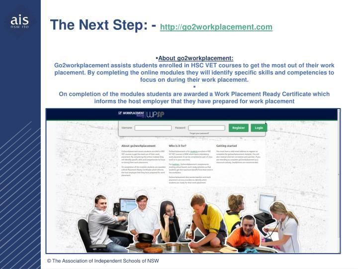 The Next Step: -