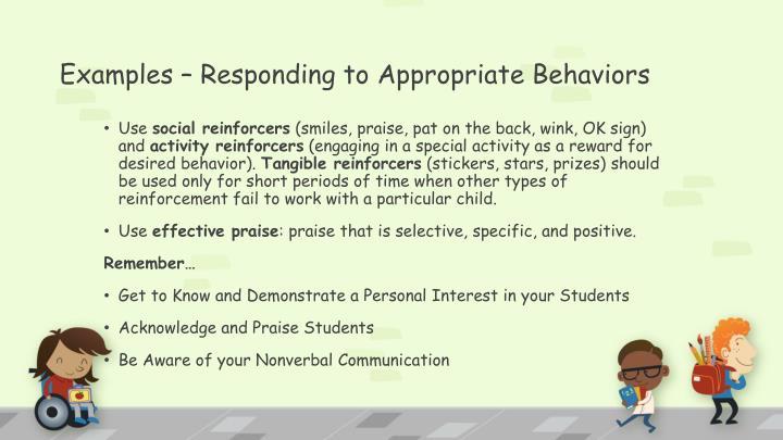 Examples – Responding to Appropriate Behaviors