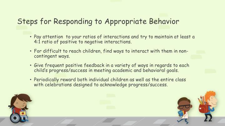 Steps for Responding to Appropriate Behavior